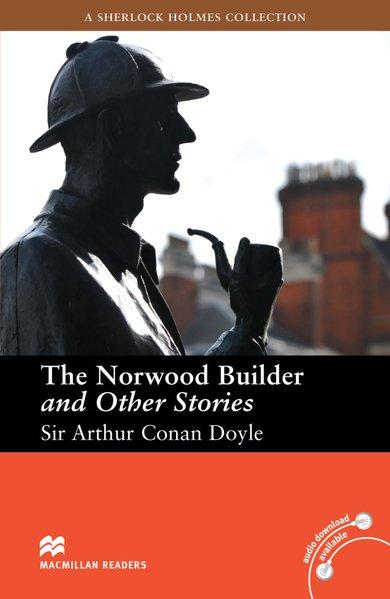 The Norwood Builder and Other Stories. Lektüre (ohne Audio-CDs) Intermediate Level 8. - 9. Klasse / 1.600 Wörter - Doyle, Sir Arthur Conan and F. H. Cornish