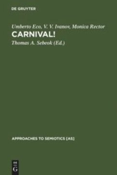 Carnival!: Approaches to Semiotics 64