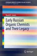 Early Russian Organic Chemists and Their Legacy