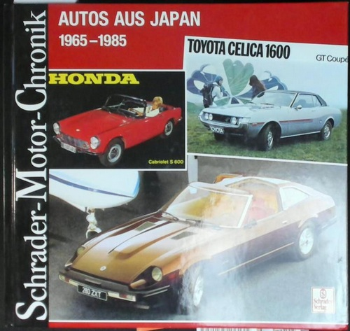 Schrader Motor-Chronik, Bd.96, Autos aus Japan 1965-1985
