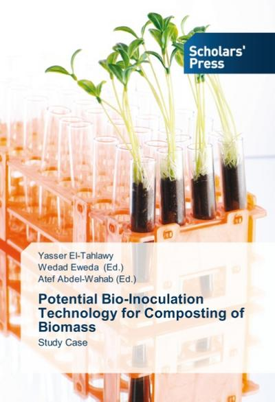 Potential Bio-Inoculation Technology for Composting of Biomass - Yasser El-Tahlawy