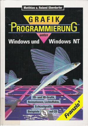 Grafikprogrammierung unter Windows und Windows NT