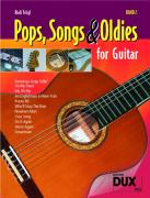 Pops, Songs & Oldies for Guitar 2
