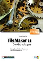 FileMaker 11 -Tutorial - Tischler, Stefan