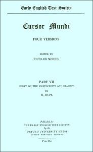 Cursor Mundi, Part VII: Essay on the Manuscripts and Dialect (Early English Text Society Original Series #101) - R. Morris