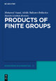 Products of Finite Groups - Adolfo Ballester-Bolinches; Ramon Esteban-Romero; Mohamed Asaad