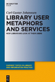 Library User Metaphors and Services - Carl Gustav Johannsen