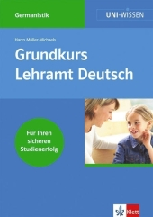 Grundkurs Lehramt Deutsch - Harro Müller-Michaels
