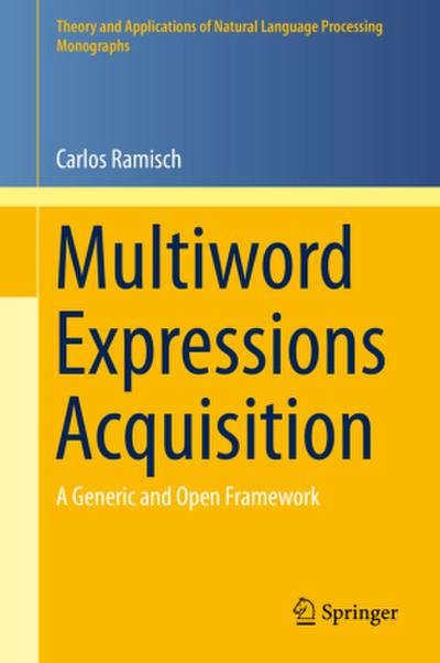 Multiword Expressions Acquisition - Carlos Ramisch