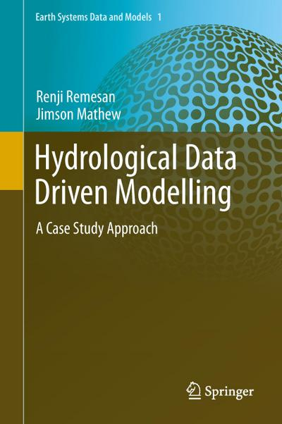 Hydrological Data Driven Modelling - Renji Remesan