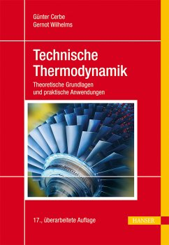 Technische Thermodynamik (eBook, PDF) - Cerbe, Günter; Wilhelms, Gernot
