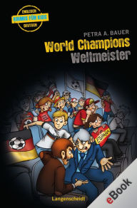 World Champions - Weltmeister: Weltmeister - Petra A. Bauer