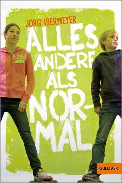 Alles andere als normal (eBook, ePUB) - Isermeyer, Jörg