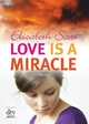 Love is a Miracle - Elizabeth Scott