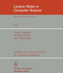 Directions in Human Factors for Interactive Systems - Ledgard, Henry Singer, A. Whiteside, J.