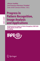Progress in Pattern Recognition, Image Analysis and Applications - Alberto Sanfeliu; José F. Martínez Trinidad; Jesús A. Carrasco Ochoa