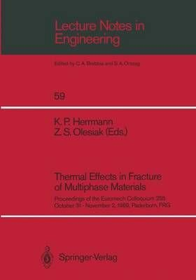 Thermal Effects in Fracture of Multiphase Materials - K.P. Herrmann