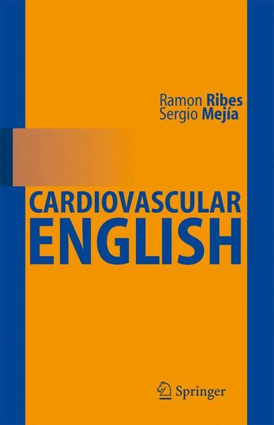 Cardiovascular English. - Ribes, Ramón and Pablo R. Ros