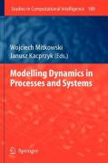 Modelling Dynamics in Processes and Systems