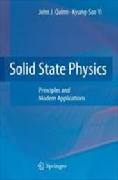 Solid State Physics: Principles and Modern Applications - Quinn, John J. / Yi, Kyung-Soo
