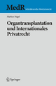 Organtransplantation und Internationales Privatrecht - Markus Nagel