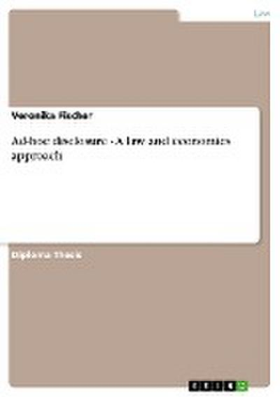 Ad-hoc disclosure - A law and economics approach - Veronika Fischer