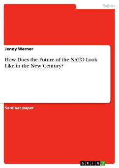 How Does the Future of the NATO Look Like in the New Century? - Werner, Jenny
