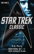 Perry, S. D.: Star Trek - Classic: Der dunkle Plan