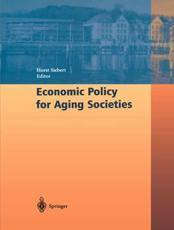 Economic Policy for Aging Societies - Siebert, Horst