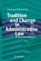 Tradition and Change in Administrative Law - Marina Künnecke