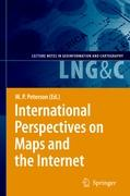 International Perspectives on Maps and the Internet (Lecture Notes in Geoinformation and Cartography)