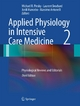 Applied Physiology in Intensive Care Medicine 2 - Michael R. Pinsky;  Michael R. Pinsky;  Laurent Brochard;  Laurent Brochard;  Jordi Mancebo;  Jordi Mancebo;  Massimo Antonelli;  Massimo Antonelli