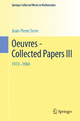 Oeuvres - Collected Papers III - Jean-Pierre Serre