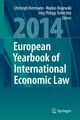European Yearbook of International Economic Law 2014 - Christoph Herrmann; Markus Krajewski; Jörg Philipp Terhechte