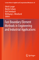 Fast Boundary Element Methods in Engineering and Industrial Applications - Ulrich Langer; Martin Schanz; Olaf Steinbach; Wolfgang L. Wendland