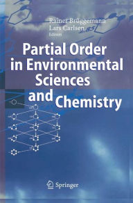 Partial Order in Environmental Sciences and Chemistry - Rainer Br?ggemann