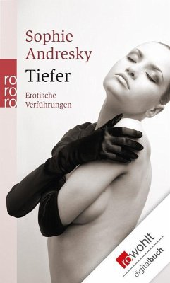 Tiefer (eBook, ePUB) - Andresky, Sophie