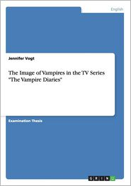 "The Image of Vampires in the TV Series ""The Vampire Diaries"""