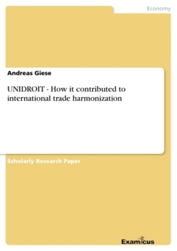 UNIDROIT - How it contributed to international trade harmonization