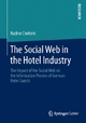 The Social Web in the Hotel Industry - Nadine Chehimi