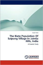 The Biate Population Of Saipung Village In Jaintia Hills, India - Anjali Haloi