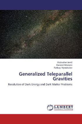 Generalized Teleparallel Gravities - Resolution of Dark Energy and Dark Matter Problems