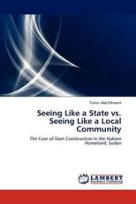 Seeing Like a State vs. Seeing Like a Local Community - Abd Elkreem Tamer