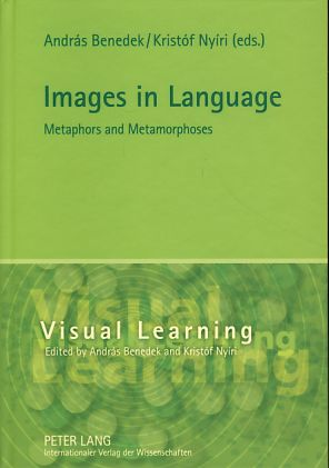 Images in language. Metaphors and metamorphoses. Visual learning, Vol. 1