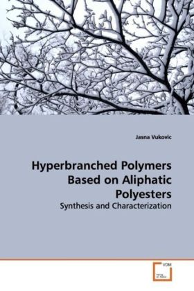 Hyperbranched Polymers Based on Aliphatic Polyesters - Synthesis and Characterization