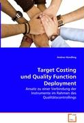 Target Costing und Quality Function Deployment