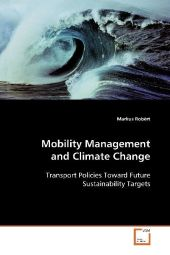 Mobility Management and Climate Change - Markus Robèrt