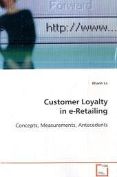 Customer Loyalty in e-Retailing - Khanh La