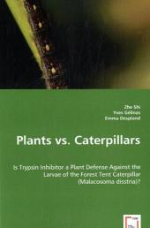 Plants vs. Caterpillars - Zhe Shi
