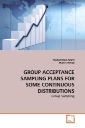 GROUP ACCEPTANCE SAMPLING PLANS FOR SOME CONTINUOUS DISTRIBUTIONS - Muhammad Aslam